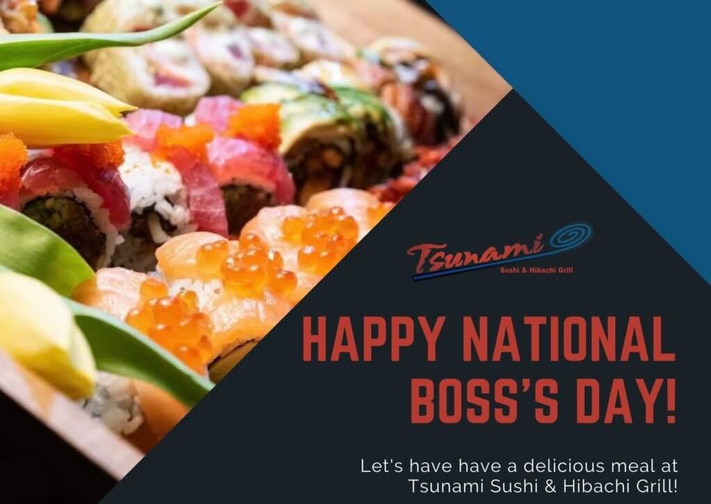 National Boss's Day at Tsunami Sushi